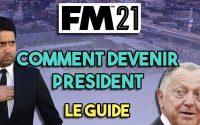 COMMENT ÊTRE PRÉSIDENT D'UN CLUB SUR FOOTBALL MANAGER 2021 ? - Tutoriel Guide #FM21