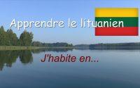 COURS DE LITUANIEN - Leçon 2 - AVEC HILDA - J'HABITE EN...