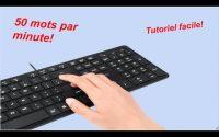 Comment taper 50 mots par minute - Tutoriel de Technologie