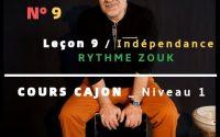 Cours #09 CAJON débutant en 10 leçons : Leçon N°#9 : L' INDEPENDANCE - ZOUK