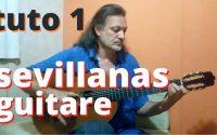 Cours complet de sevillanas pour guitare - leçon 1 ! introduction