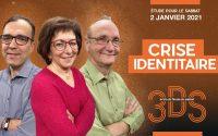 Crise identitaire - Leçon EDS pour le sabbat 2 janvier - 3DS - Avec Yolande, Alain et Rickson