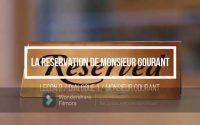 FOS tourisme / Restauration / Leçon 2 / La réservation de M Gourant