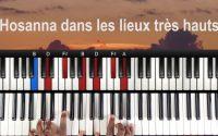 Hosanna dans les lieux Très Hauts - Tutoriel PIANO QUICK