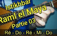 ISTIKHBAR RAML EL MAYA partie 03 Tutoriel avec notes de musique إستخبار رمل الماية الغصن الثالث