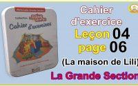 La boite aux lettres leçon 4 page 6 La maison de Lili -La Grande Section-