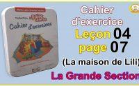 La boite aux lettres leçon 4 page 7 La maison de Lili -La Grande Section-