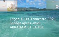 Leçon 4 : Questionnaire JA, Sabbat après-midi 16 Janvier 2021 Abraham et la foi