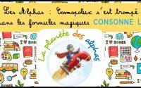 Leçon 6 sur Les Alphas : Cosmopolux s'est trompé dans les formules magiques (consonne longue)