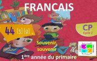 Leçon N°44 de Français pour la 1ère année du primaire