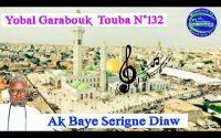 Leçon N⁰132 Garabouk touba jangalem Serigne touba ak sen mbook talibé Baye Serigne diaw