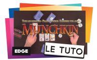 MUNCHKIN - Le Tutoriel