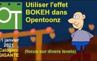OpenToonz tutoriel - effet spécial BOKEH IWA expliqué (focus)