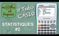 STAT : Afficher les caractéristiques statistiques (2) - Tutoriel CASIO