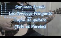 Sur mon épaule, COWBOYS FRINGANTS, leçon de guitare(Tabs, paroles)