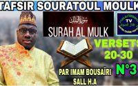 TAFSIROUL QUR AN: Souratoul Moulk En Wolof Versets (20-30) Leçon 03//Par Imam Bousaïri Sall H.A