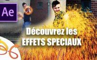 [ TUTO ] After Effects : Découvrir les Effets Spéciaux ( tutoriel After Effects français )