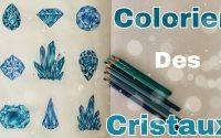 Tutoriel | Colorier des cristaux
