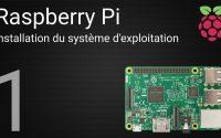 Tutoriel Raspberry Pi : 1 - Installation du système d'exploitation