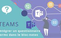 Tutoriel TEAMS 20 : intégrer un questionnaire Forms dans le bloc-notes