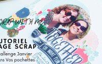 "Tutoriel page ""Together"" challenge janvier Dans Vos Pochettes"