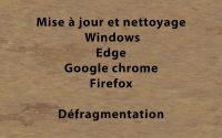 Tutoriel sur Mise à jour / Nettoyage de Windows et Navigateur + Défragmentation