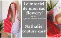 le tutoriel du sac flowery fermeture par bouton et 2 poches zippées intérieur/ nathalie couture easy