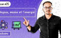 leçon 05 physique BIOF - Noyaux, masse et l'énergie