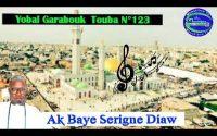 leçon N⁰123 Garabouk Touba khada leuhoul lahou Mahtararaleuho ak Baye Serigne diaw