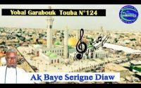 leçon N⁰124 Garabouk touba jangalem Serigne touba ak sen mbook talibé Baye Serigne diaw