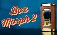 Box Morph 2 Smok | Tutoriel FR