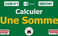 Calculer une Somme ( Excel ) : Leçon n°1 / calculate a sum / كيفية حساب المجموع اكسال