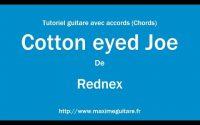 Cotton eyed Joe (Rednex) - Tutoriel guitare avec accords et partition en description (Chords)