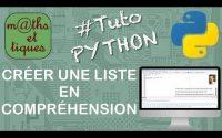 Créer une liste en compréhension - Tutoriel Python #7/7
