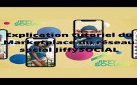Explication tutoriel du Marketplace du réseau social JiffySOCIAL 2020 / 2021