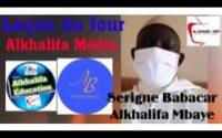 LEÇON du JOUR par ABABACAR Mbaye AL KHALIFA