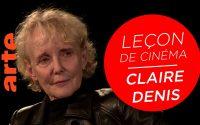 La leçon de cinéma de Claire Denis | ARTE Cinéma