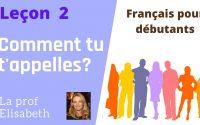 Leçon 2. Comment tu t'appelles? Cours de français pour débutants. English captions available!