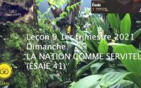 Leçon 9 : Dimanche 21 Février 2021, La nation comme un serviteur (Ésaïe 41)