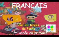 Leçon N°46 de Français pour la 1ère année du primaire