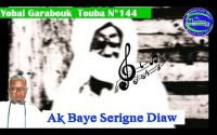 Leçon N⁰144 Garabouk touba jangalem Serigne touba ak sen mbook talibé Baye Serigne diaw