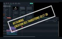 Meilleur Tutoriel Montage édition vidéo avec Filmora 2021 Ajouter des transitions 2D et 3D