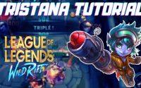 TROUVE TON MAIN #20 : TRISTANA ADC TUTORIEL AVANT LE BUFF ! [ WILD RIFT FR ]