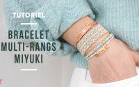 TUTORIEL | Bracelet multirangs pastel perles miyuki fermoir Hillos