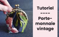 TUTORIEL COUTURE Le porte monnaie vintage avec fermoir