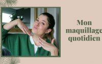 TUTORIEL | Mon maquillage quotidien