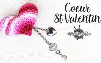 TUTORIEL coeur St Valentin au crochet amigurumi facile et rapide