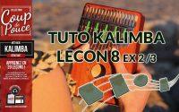 Tuto kalimba - Leçon 8 - Ex 2/3