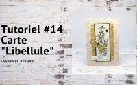 Tutoriel #14   Carte Libellule