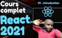Tutoriel Complet React en 2021 #1 -  Introduction au React Moderne